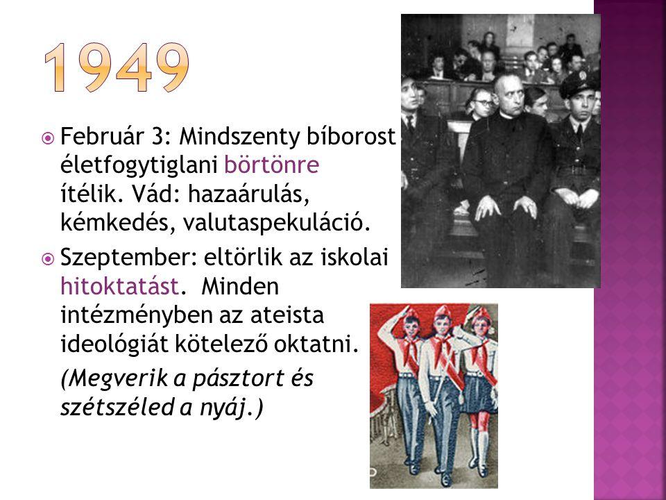  Június - október: 413 házból 11.800 fő szerzetest deportálnak.