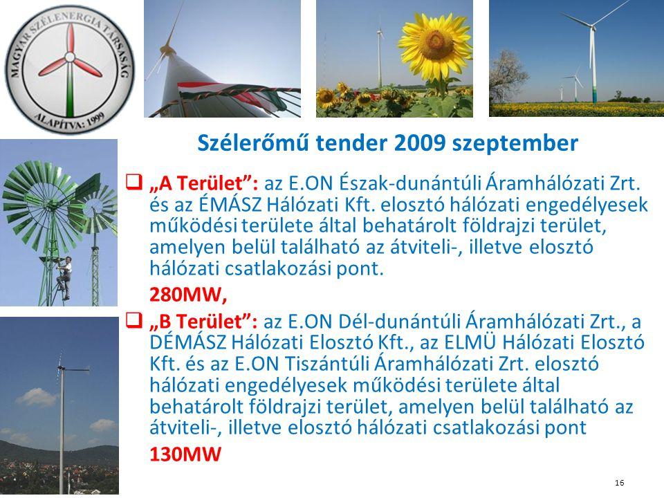 """Szélerőmű tender 2009 szeptember  """"A Terület : az E.ON Észak-dunántúli Áramhálózati Zrt."""