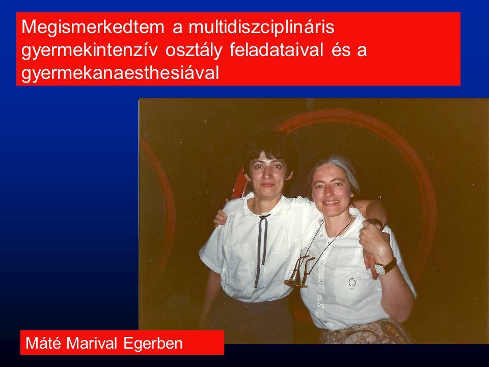 Megismerkedtem a multidiszciplináris gyermekintenzív osztály feladataival és a gyermekanaesthesiával Máté Marival Egerben