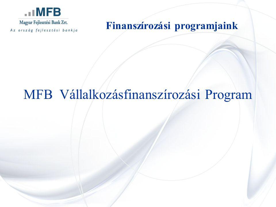 MFB Vállalkozásfinanszírozási Program Finanszírozási programjaink
