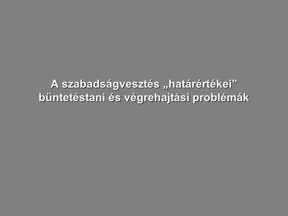 ♦speciális prevenció elvárásai a.) reintegráció: a végrehajtandó szabadságvesztés, tekintettel arra, hogy deszocilaizál erőteljesen akadályozza a társada- lomba való visszailleszkedést b.) egyéni elrettentés: a végrehajtandó szabadságvesztés nagyobb visszatartó ereje vélelmezhető 32
