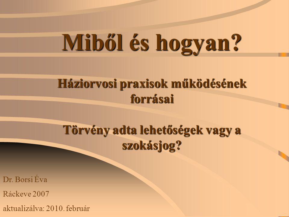 Bevételeink I.OEP-TŐL SZÁRMAZÓ BEVÉTELEK: 1. Fix díj 1/a.