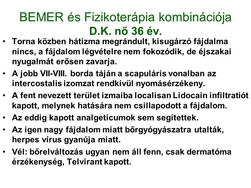BEMER és Fizikoterápia kombinációja D.K.nő 36 év.