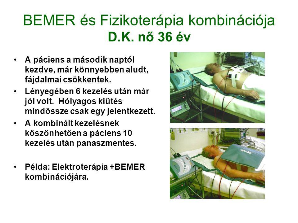 BEMER és Fizikoterápia kombinációja D.K.