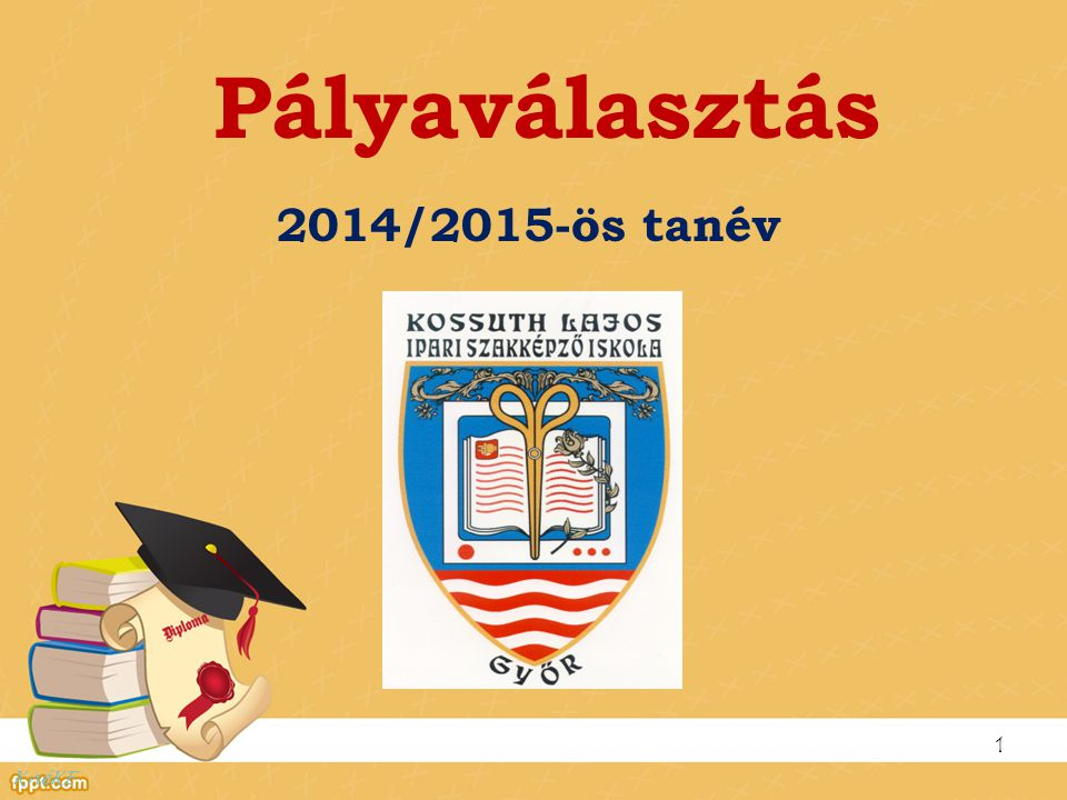 Pályaválasztás 2014/2015-ös tanév 1 KnéKE