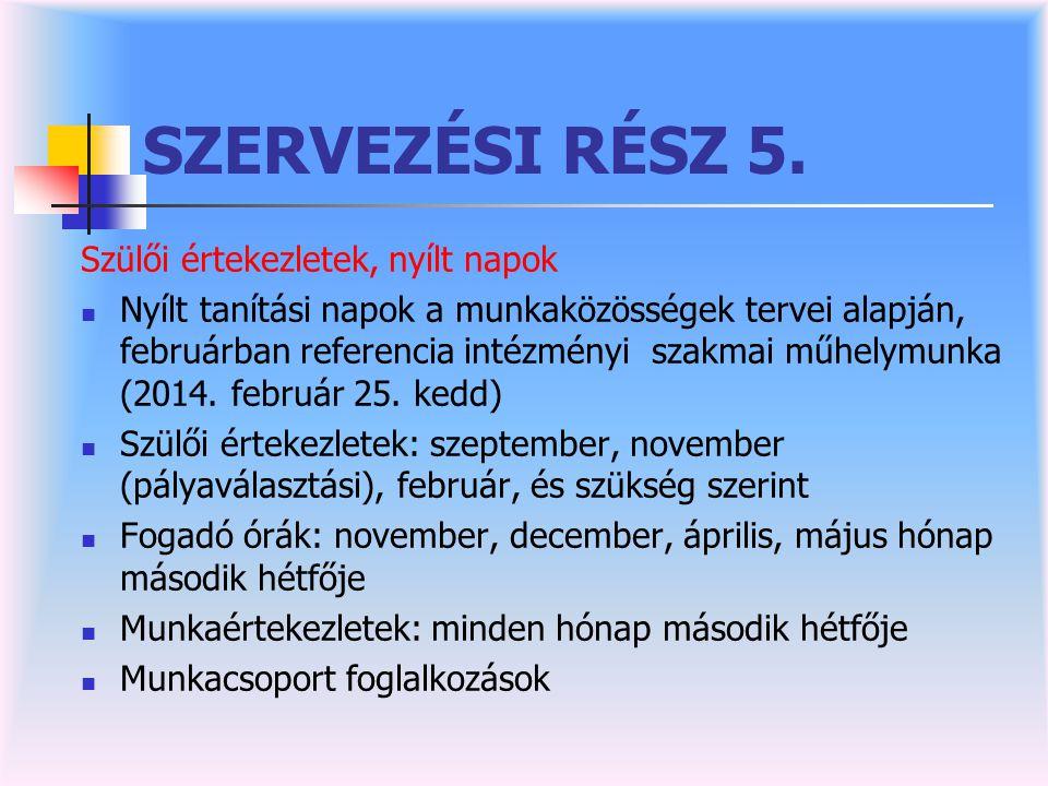 SZERVEZÉSI RÉSZ 5.