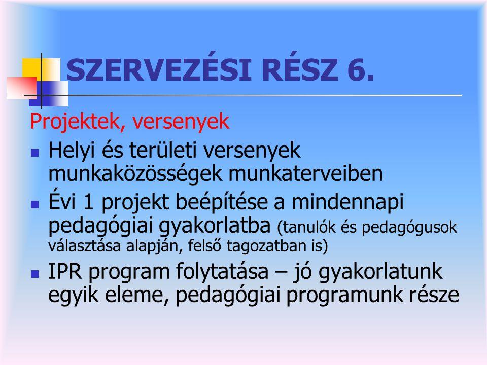 SZERVEZÉSI RÉSZ 6.