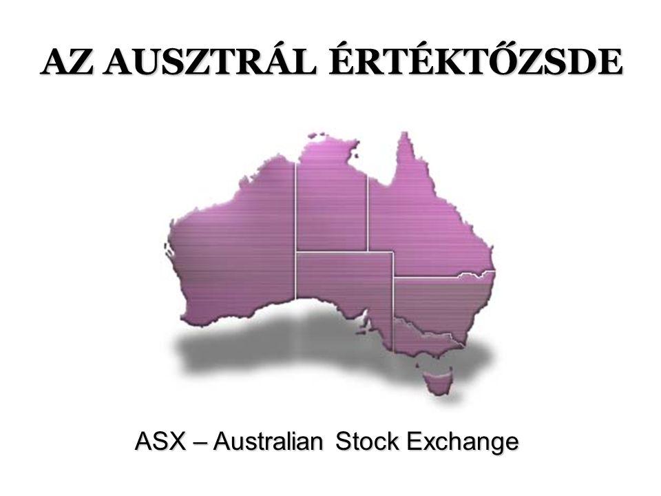 AZ AUSZTRÁL ÉRTÉKTŐZSDE ASX – Australian Stock Exchange