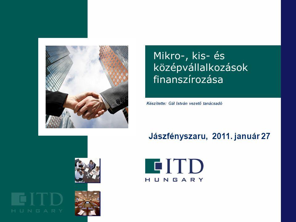 Szigetszentmiklós Mikro-, kis- és középvállalkozások finanszírozása Jászfényszaru, 2011.