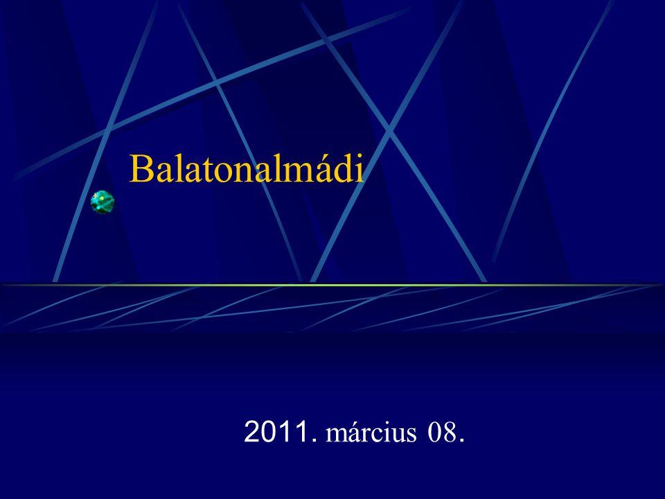 Balatonalmádi 2011. március 08.
