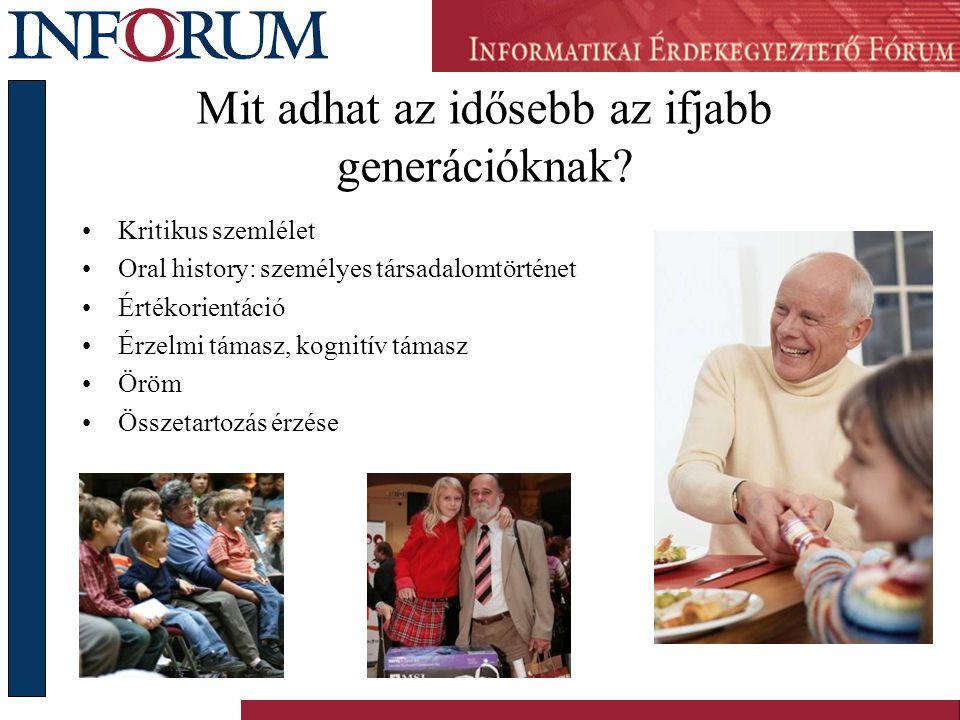 Mit adhat az idősebb az ifjabb generációknak.