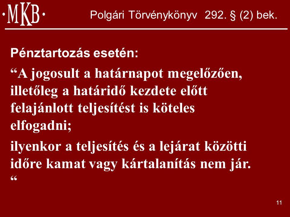 11 Polgári Törvénykönyv 292. § (2) bek.