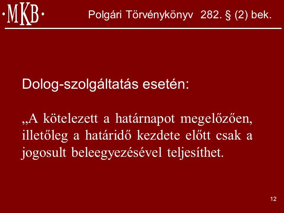 12 Polgári Törvénykönyv 282. § (2) bek.
