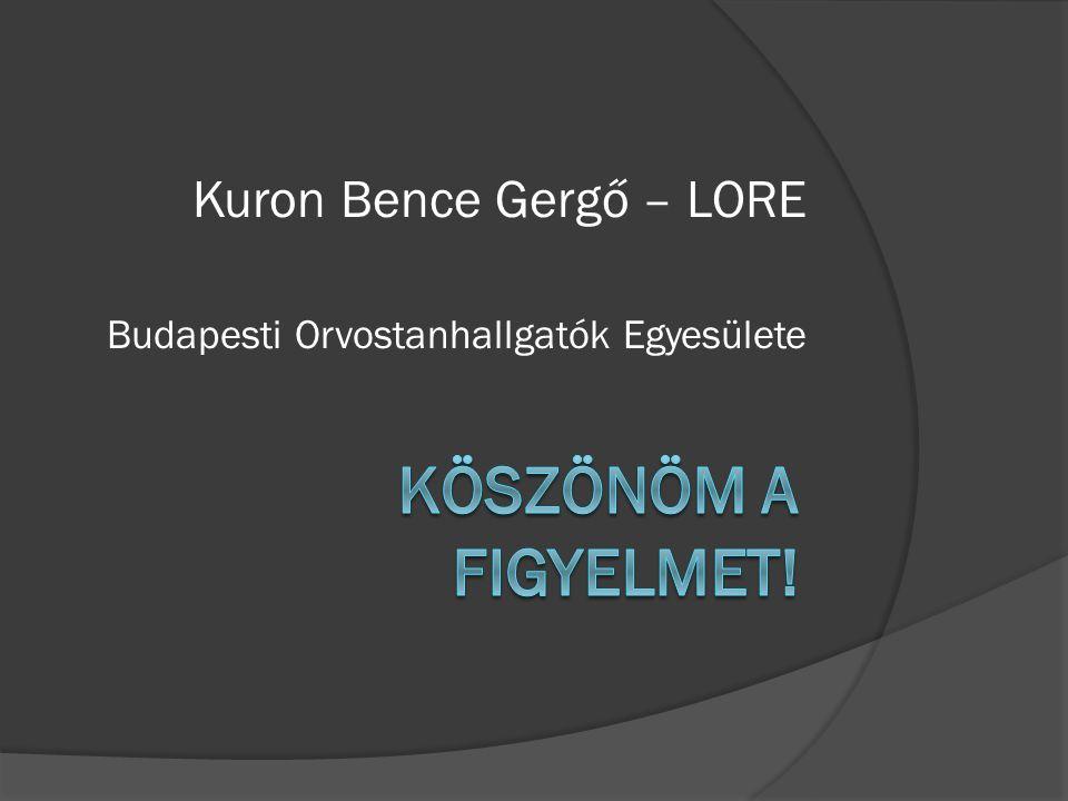 Kuron Bence Gergő – LORE Budapesti Orvostanhallgatók Egyesülete