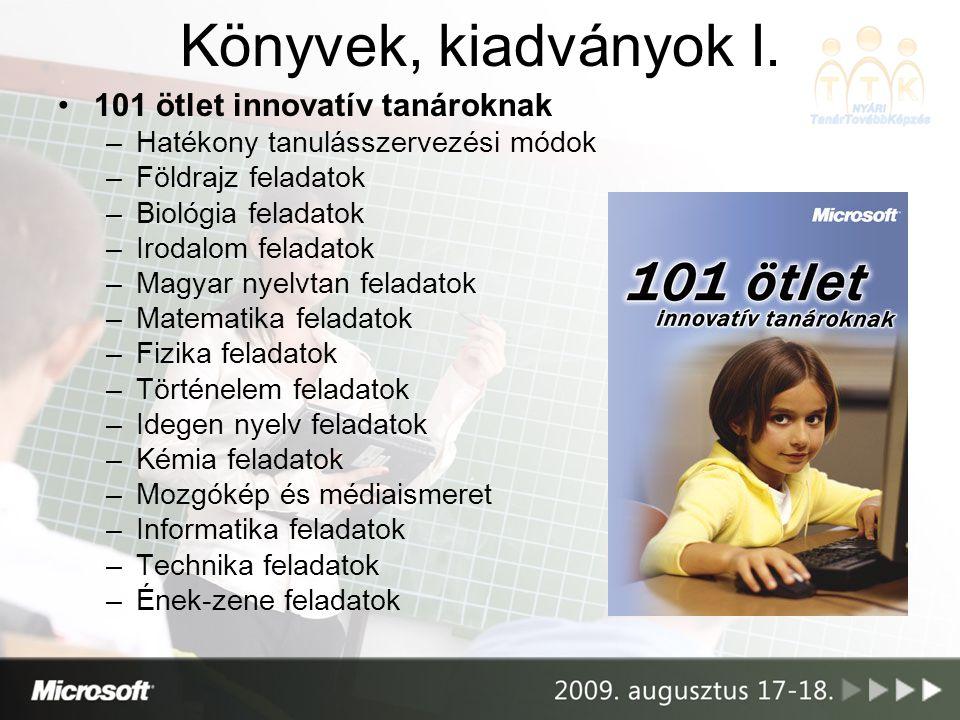 Tananyag és segédanyag gyűjtemények •Microsoft Oktatási DVD I-II.