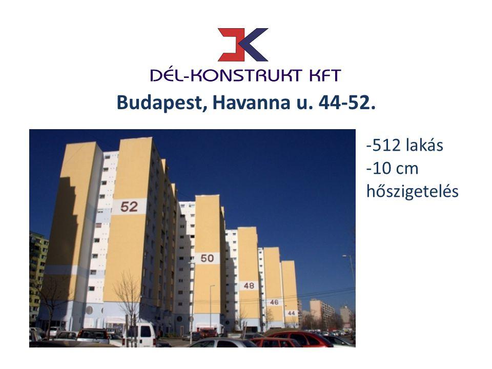 Budapest, Havanna u. 44-52. -512 lakás -10 cm hőszigetelés