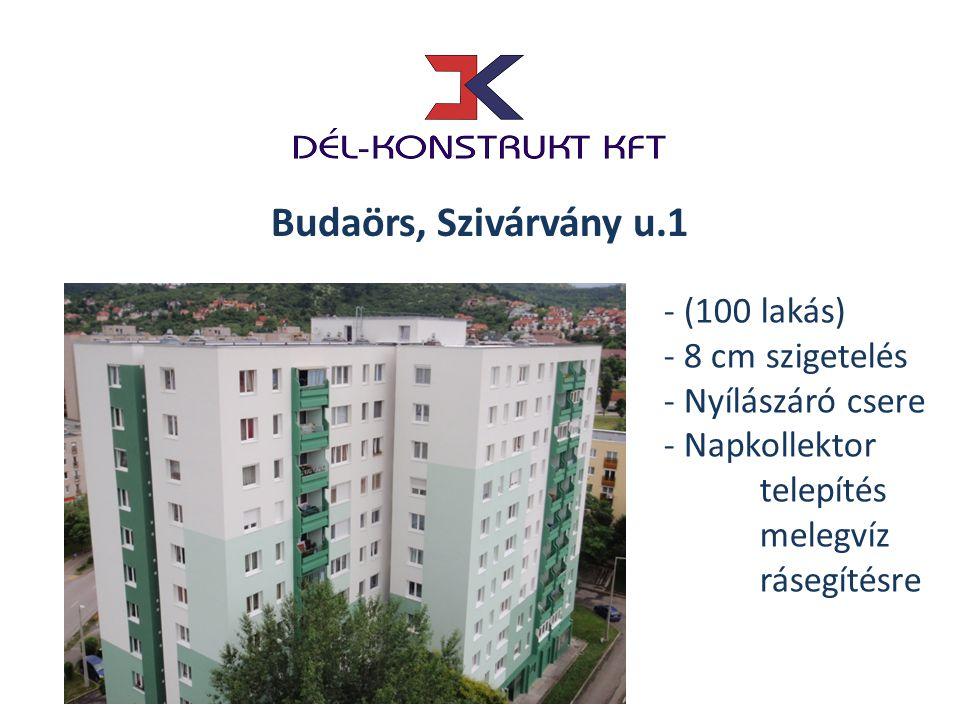 Budaörs, Szivárvány u.1 - (100 lakás) - 8 cm szigetelés - Nyílászáró csere - Napkollektor telepítés melegvíz rásegítésre