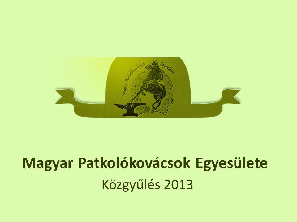 Magyar Patkolókovácsok Egyesülete Közgyűlés 2013