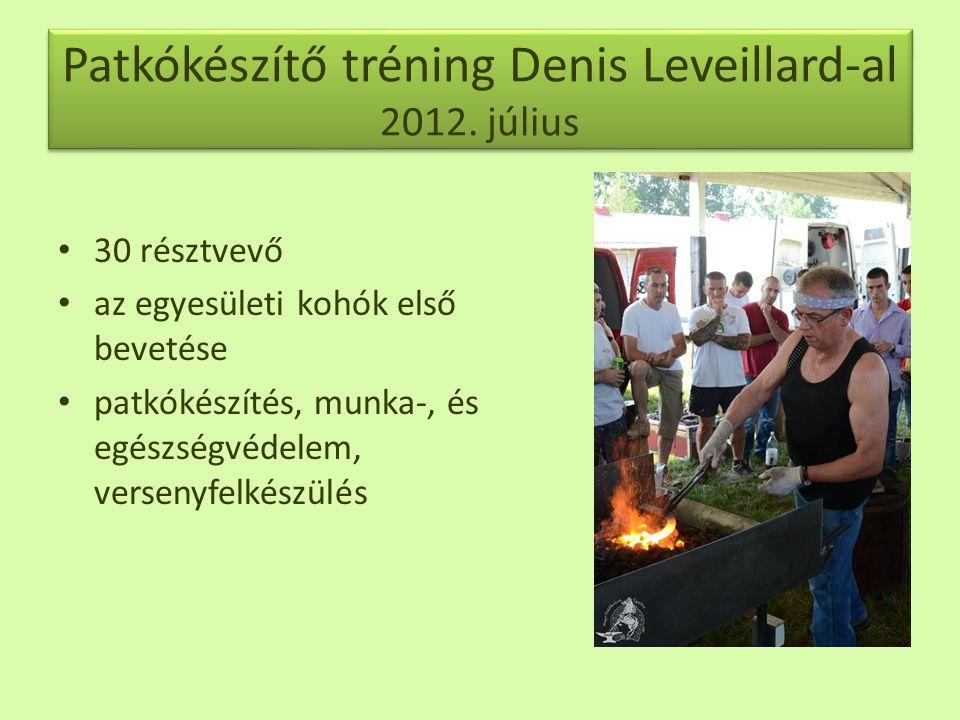 Patkókészítő tréning Denis Leveillard-al 2012.