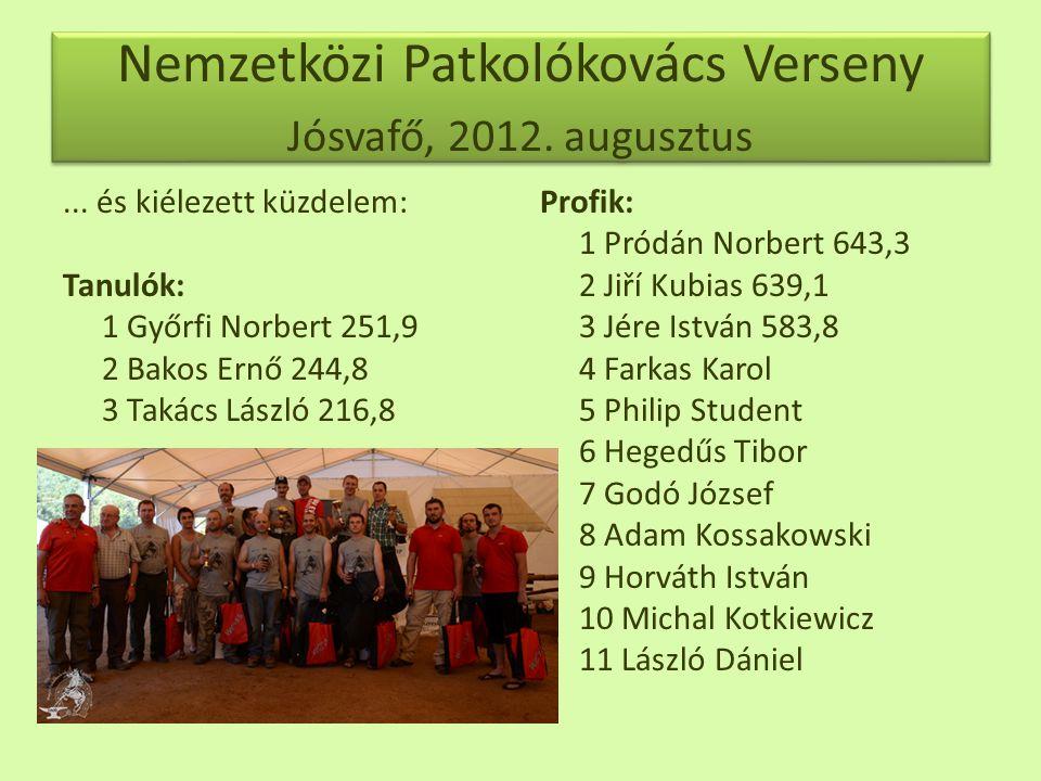 Nemzetközi Patkolókovács Verseny Jósvafő, 2012.augusztus...