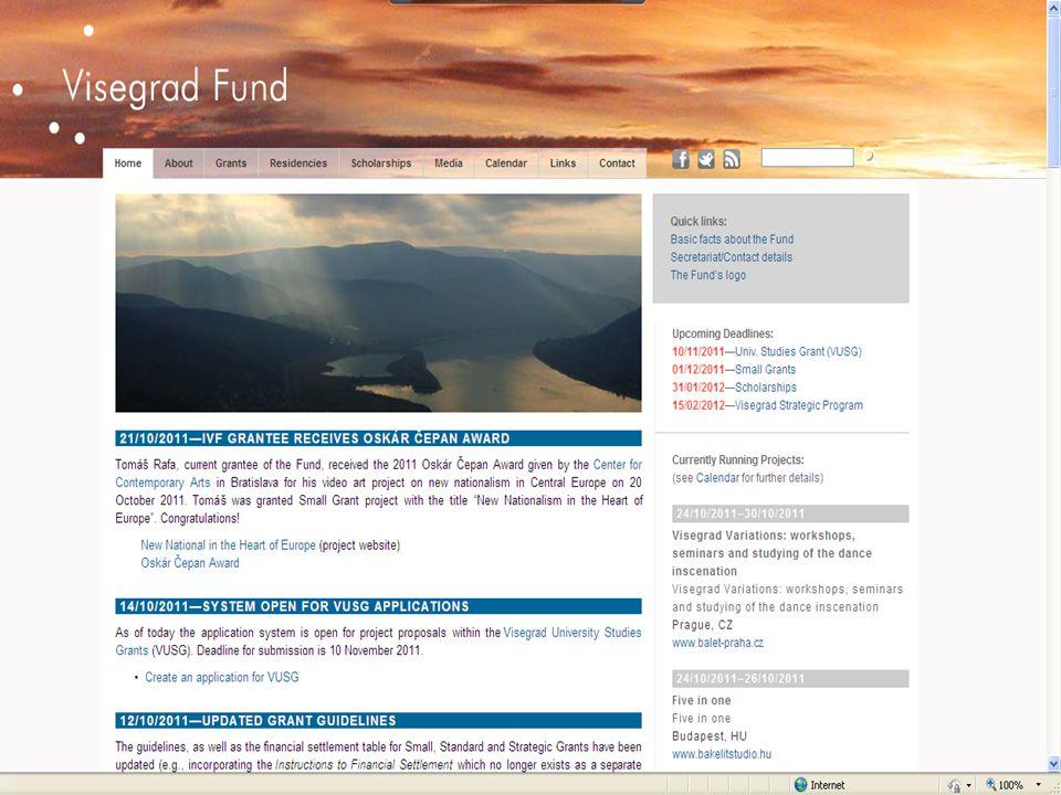 International Visegrad Fund Mezinárodní visegrádský fond Nemzetközi Visegrádi Alap Międzynarodowy Fundusz Wyszehradzki Medzinárodný vyšehradský fond