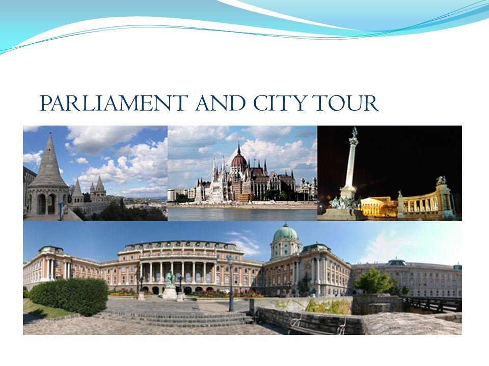 PARLIAMENT AND CITY TOUR