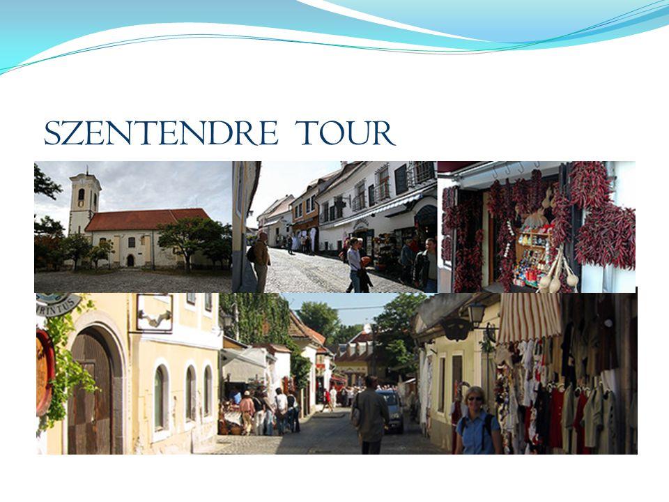 SZENTENDRE TOUR