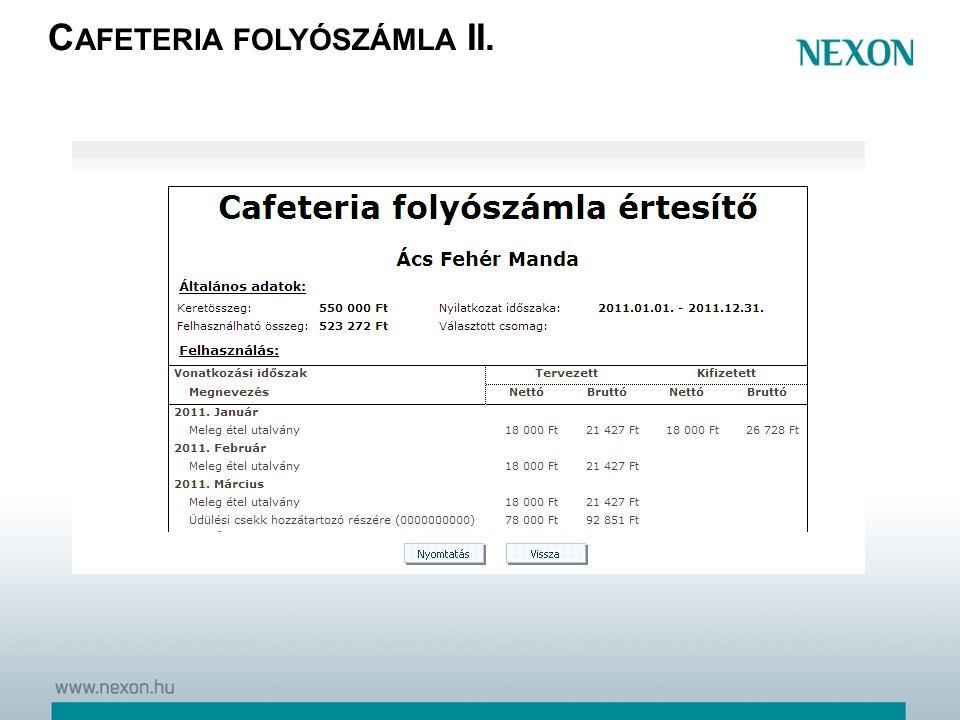 C AFETERIA FOLYÓSZÁMLA II.