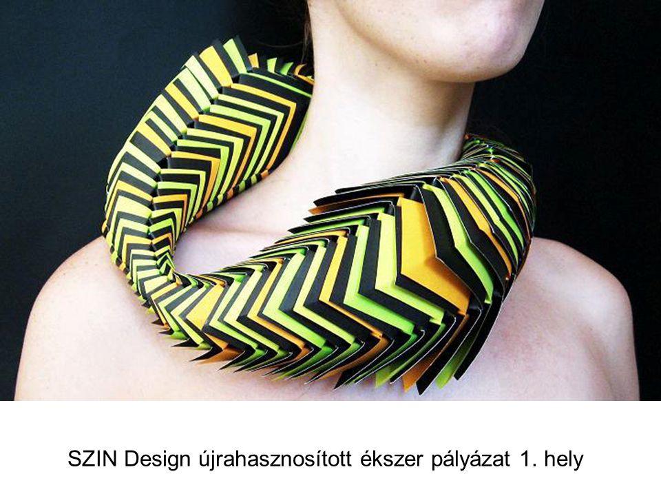 SZIN Design újrahasznosított ékszer pályázat 1. hely
