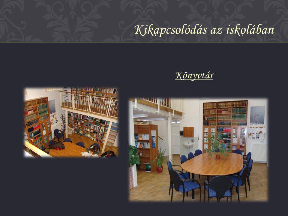 Könyvtár Kikapcsolódás az iskolában