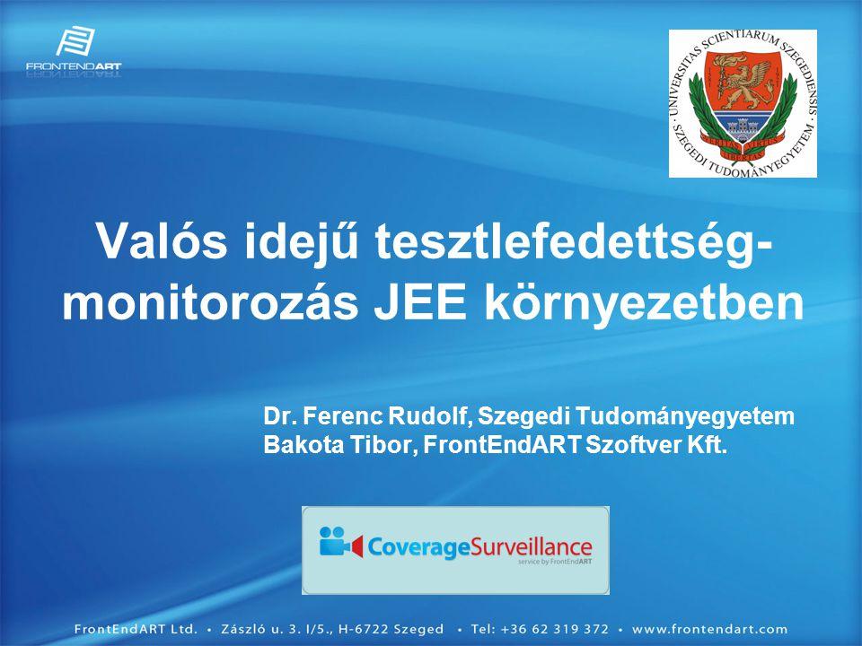 Valós idejű tesztlefedettség- monitorozás JEE környezetben Dr.