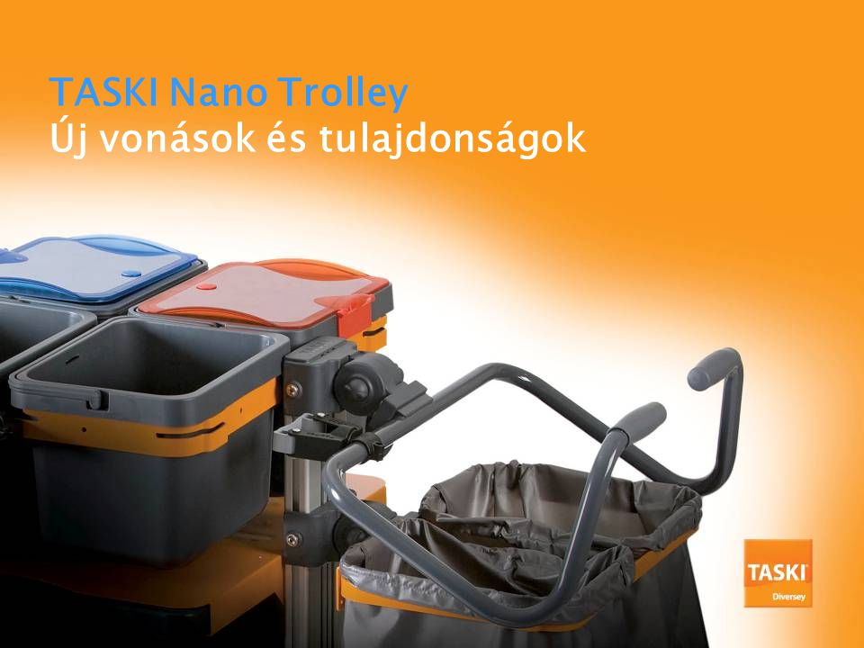 TASKI Nano Trolley Új vonások és tulajdonságok