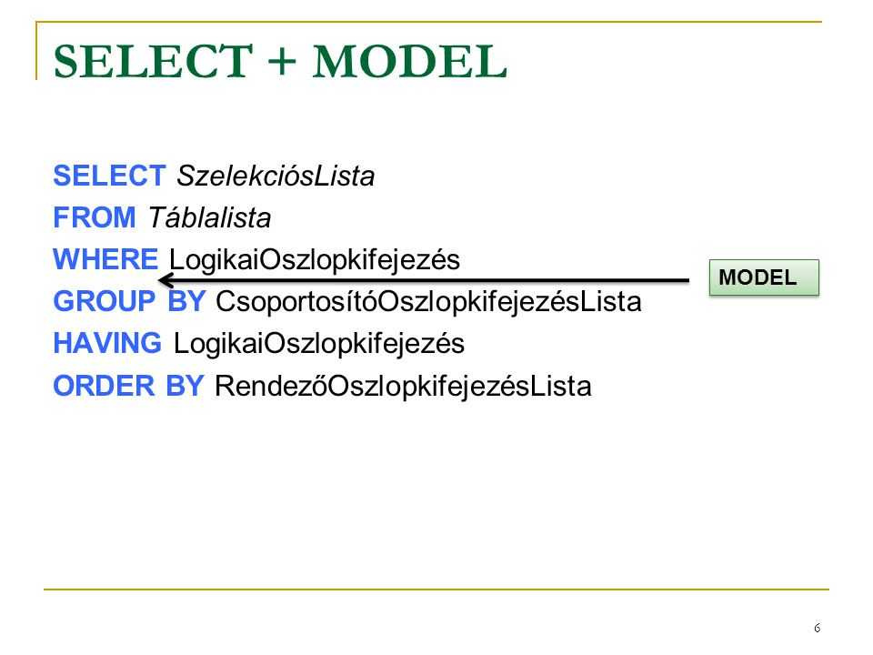 7 Model klauzula alapszintaxisa MODEL MAIN PARTITION BY (oszlop ) DIMENSION BY (oszlop, oszlop ) MEASURES (, oszlop ) RULES RETURN {ALL|UPDATED} ROWS [IGNORE NAV] | [KEEP NAV] [UPDATE | UPSERT | UPSERT ALL] [AUTOMATIC ORDER | SEQUENTIAL ORDER] [ITERATE ( ) [UNTIL ]]