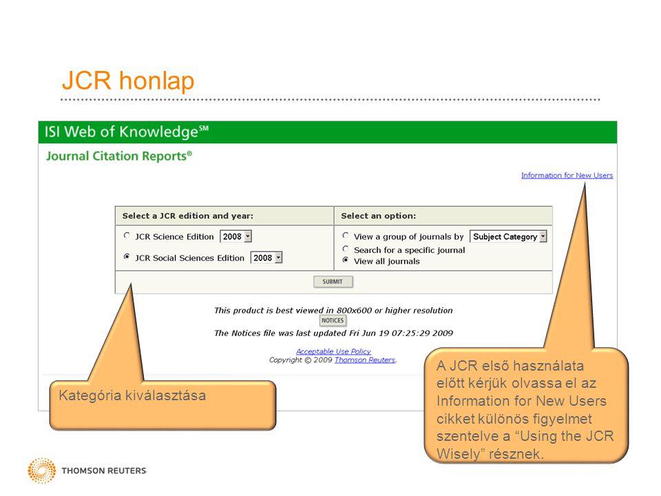 """JCR honlap A JCR első használata előtt kérjük olvassa el az Information for New Users cikket különös figyelmet szentelve a """"Using the JCR Wisely"""" rész"""