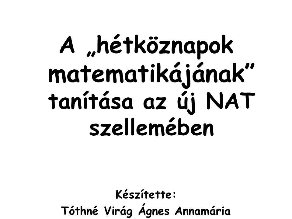 Alaptantervek átalakulása 1995-ös NAT matematika= tantárgy • egymástól teljesen külön kezeli a különböző tantárgyakat • pontosan megfogalmazott követelmények • tudásalapú nézet • kerettantervek (2000) 2003-as NAT matematika= önálló műveltségterület • műveltségi terület fogalmának bevezetése • alapelvek, célok megfogalmazása • fejlesztési feladatok, kompetenciák • kerettantervek átdolgozása 2007-es NAT matematika= műveltségterület • 9 kulcskompetencia (pl.