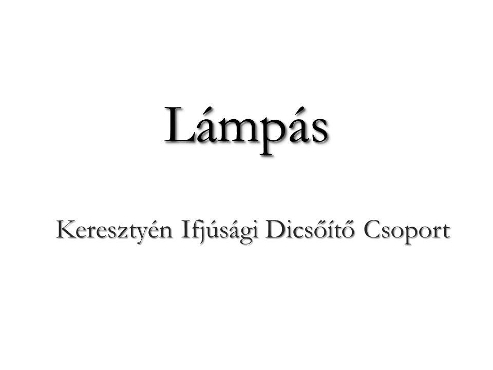 LámpásLámpás Keresztyén Ifjúsági Dicsőítő Csoport