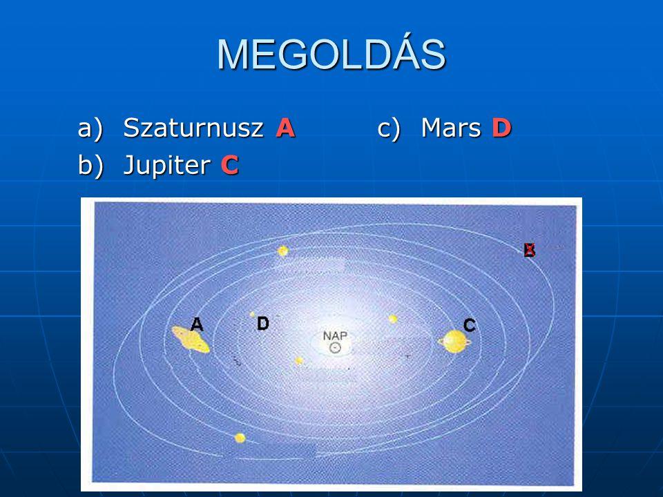 B) Mi jellemzi a fenti bolygókat.Írja a bolygók nevét az állítások elé.