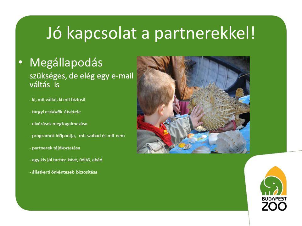 Pedagógus rendezvények nyílt napok, tájékoztatók • Nyílt nap, klub Pedagógus programok: - pedagógiai kínálat bemutatása - módszertani segédanyagok - bemutató órák, foglalkozások - könyvkiadók bemutatkozása - újdonságok bemutatása - regisztráció, információ, ajándék - állatkerti vezetések - pedagógus kávézó