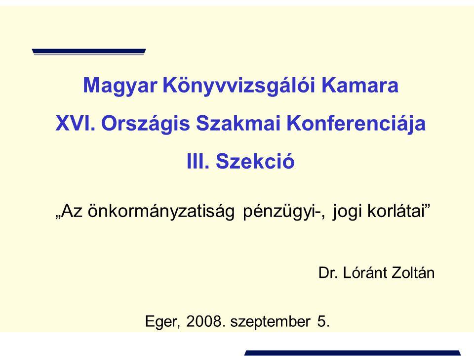 Magyar Könyvvizsgálói Kamara XVI. Országis Szakmai Konferenciája III.