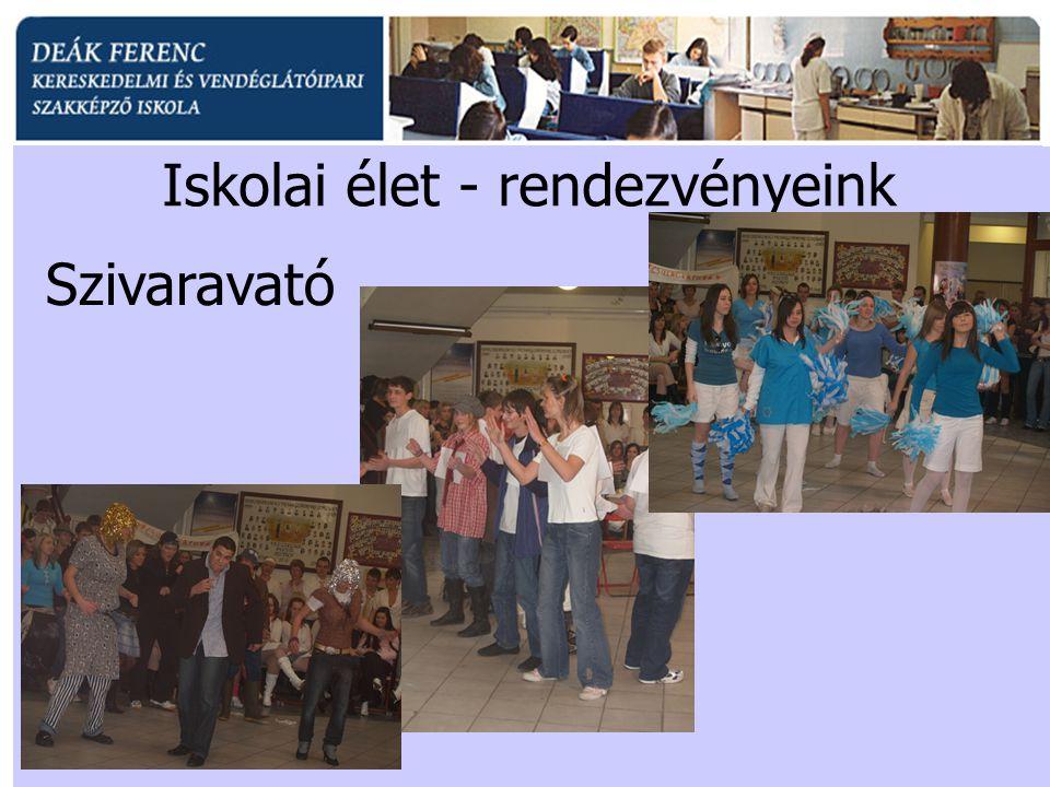 Iskolai élet - rendezvényeink Szivaravató