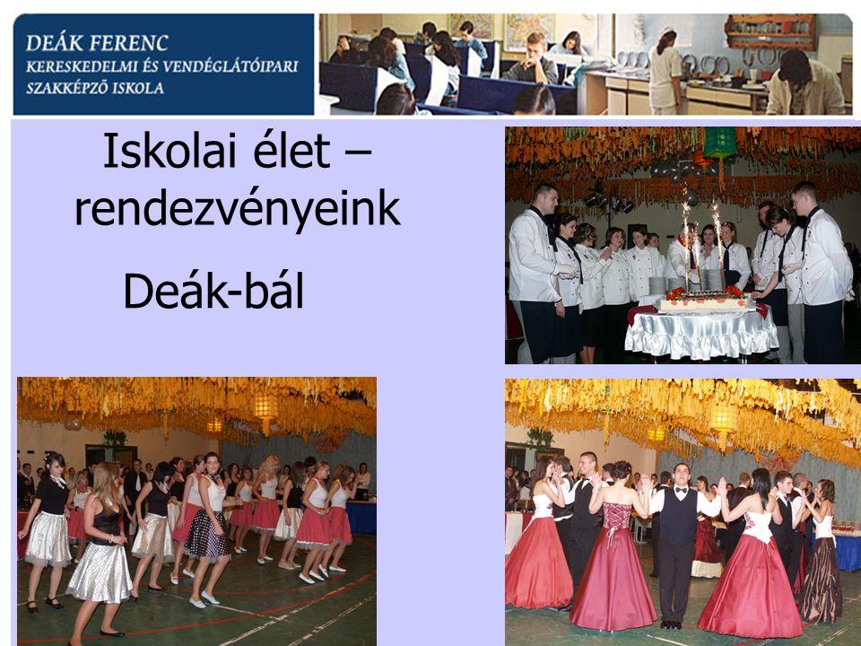 Iskolai élet – rendezvényeink Deák-bál