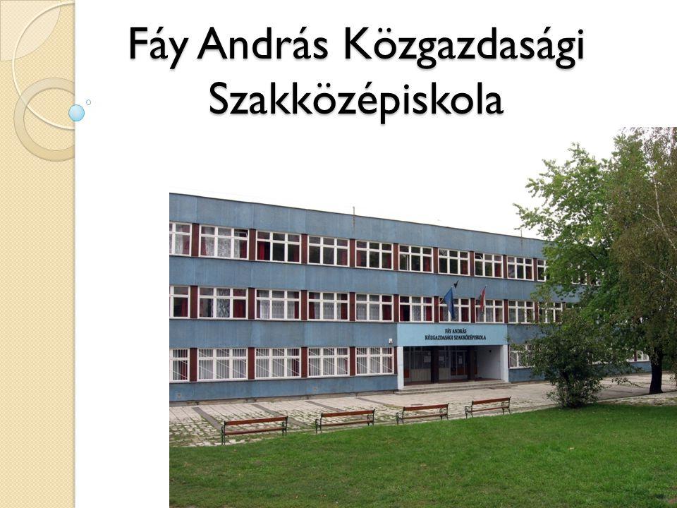 Fáy András Közgazdasági Szakközépiskola