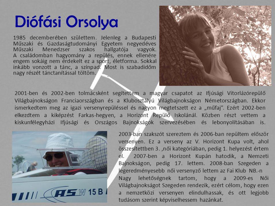 Diófási Orsolya 1985 decemberében születtem. Jelenleg a Budapesti Műszaki és Gazdaságtudományi Egyetem negyedéves Műszaki Menedzser szakos hallgatója