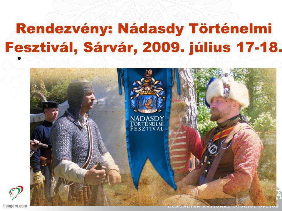 Rendezvény: Nádasdy Történelmi Fesztivál, Sárvár, 2009. július 17-18. •