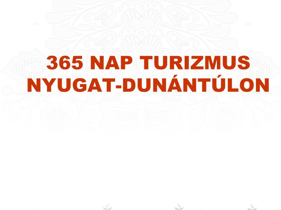 365 NAP TURIZMUS NYUGAT-DUNÁNTÚLON