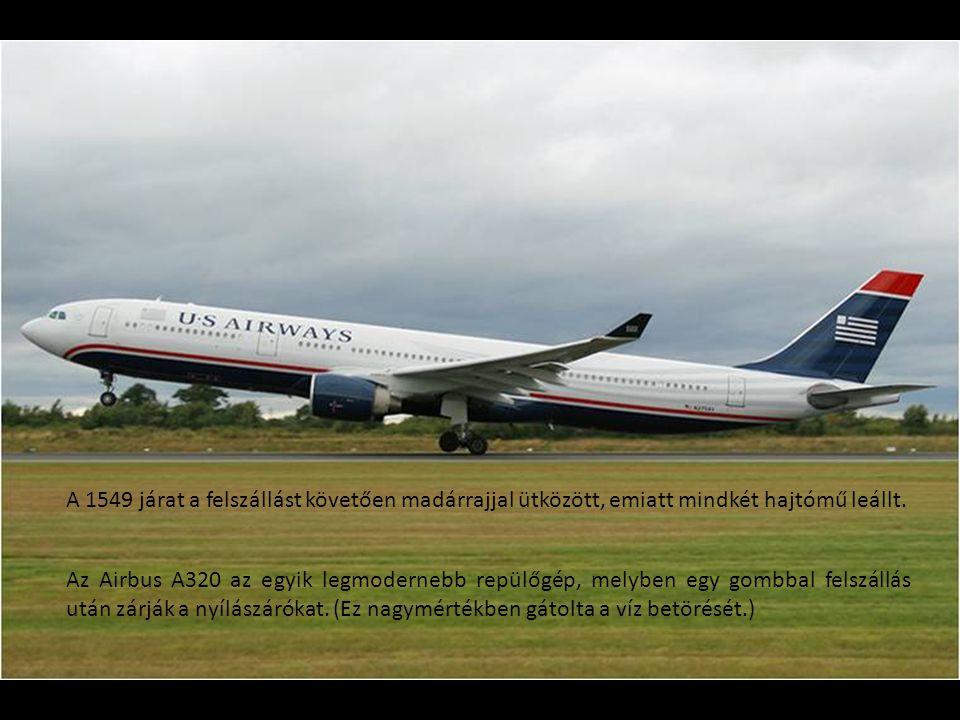 15:26 Fellszállás a New Yorki La Guardia replőtérről 150 utassal és 5 fő személyzettel US Airways 1549 járat 2009.