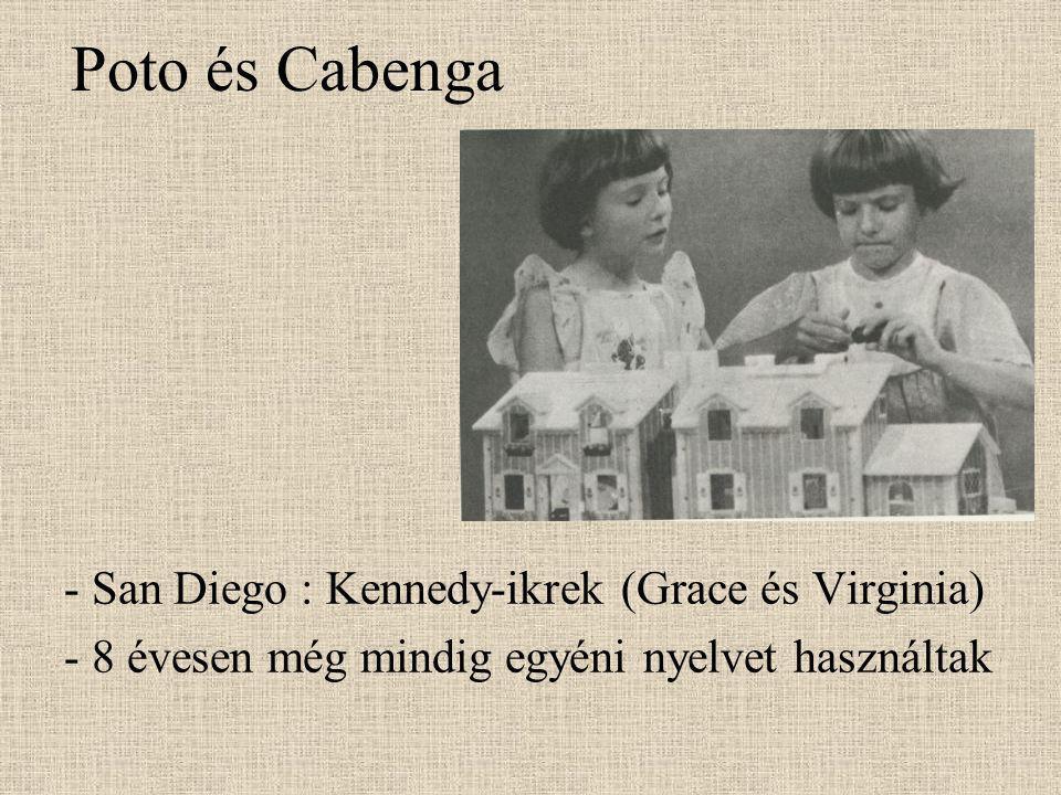 Poto és Cabenga - San Diego : Kennedy-ikrek (Grace és Virginia) - 8 évesen még mindig egyéni nyelvet használtak