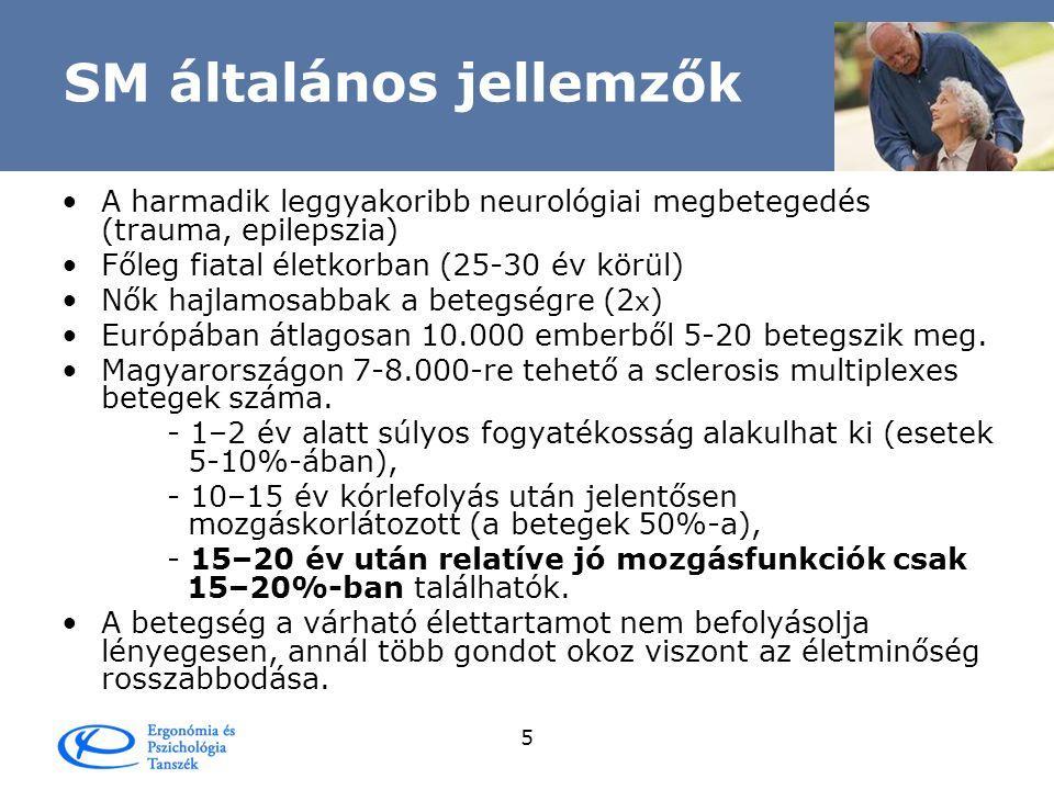 4 SM általános jellemzők A betegség oka •A betegség oka ismeretlen.