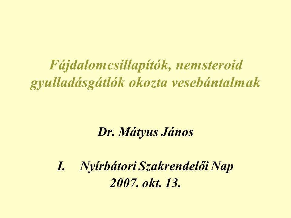Analgetikum nephropathia = jelentős részben megelőzhető betegség •Phenacetin kivonása és a többkomponensű fájdalomcsillapítok vénykötelessé tétele jelentősen csökkentette az AN incidenciáját ESRD-ben >10%-ról 2% alá Ausztália, Svédo., Svájc •Magyarországon évente kb.