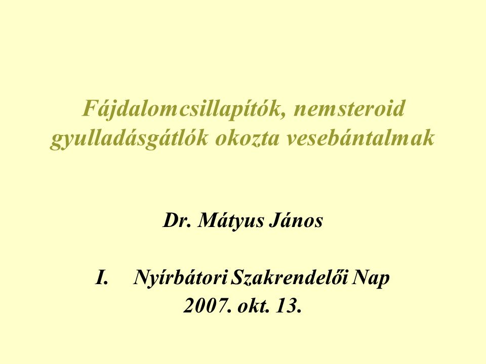 Diagnózis analg.nephropathiában •Anamn.: min.2-3 kg (> 3000 db) kevert por v.